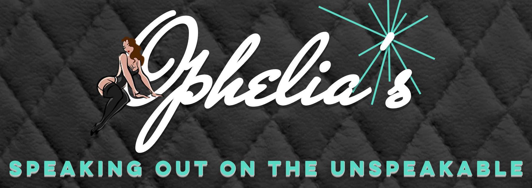Fearless Ophelia